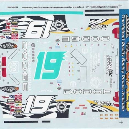 "2003 Slixx #19 Dodge ""Power Days"" Jeremy Mayfield Decals"